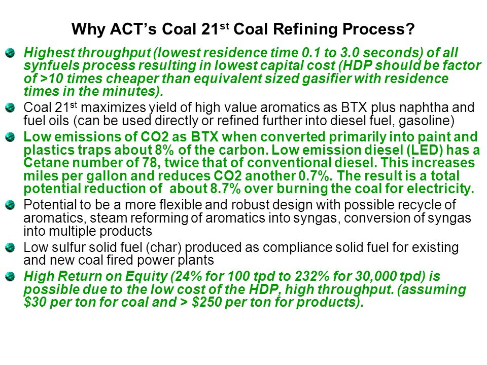 Why ACT's Coal 21st Coal Refining Process