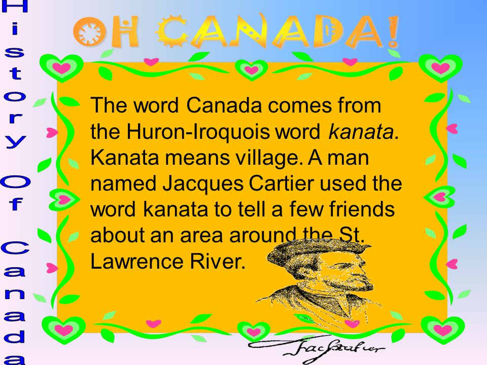 OH CANADA! History Of Canada