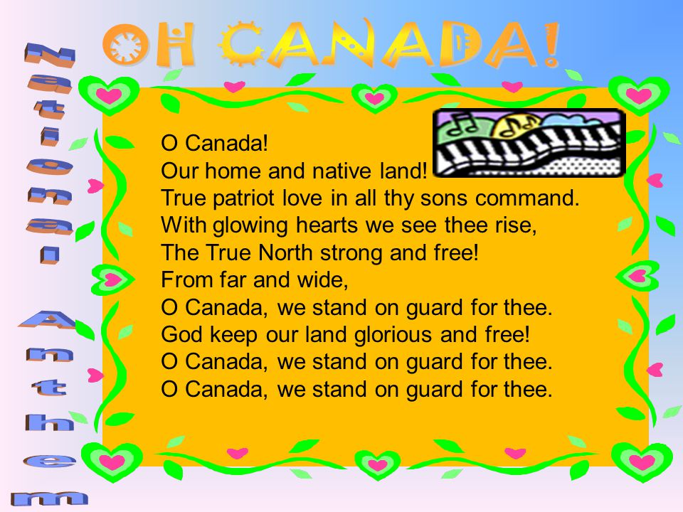 OH CANADA! National Anthem