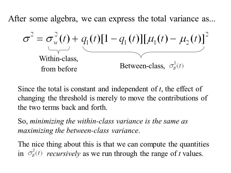 After some algebra, we can express the total variance as...