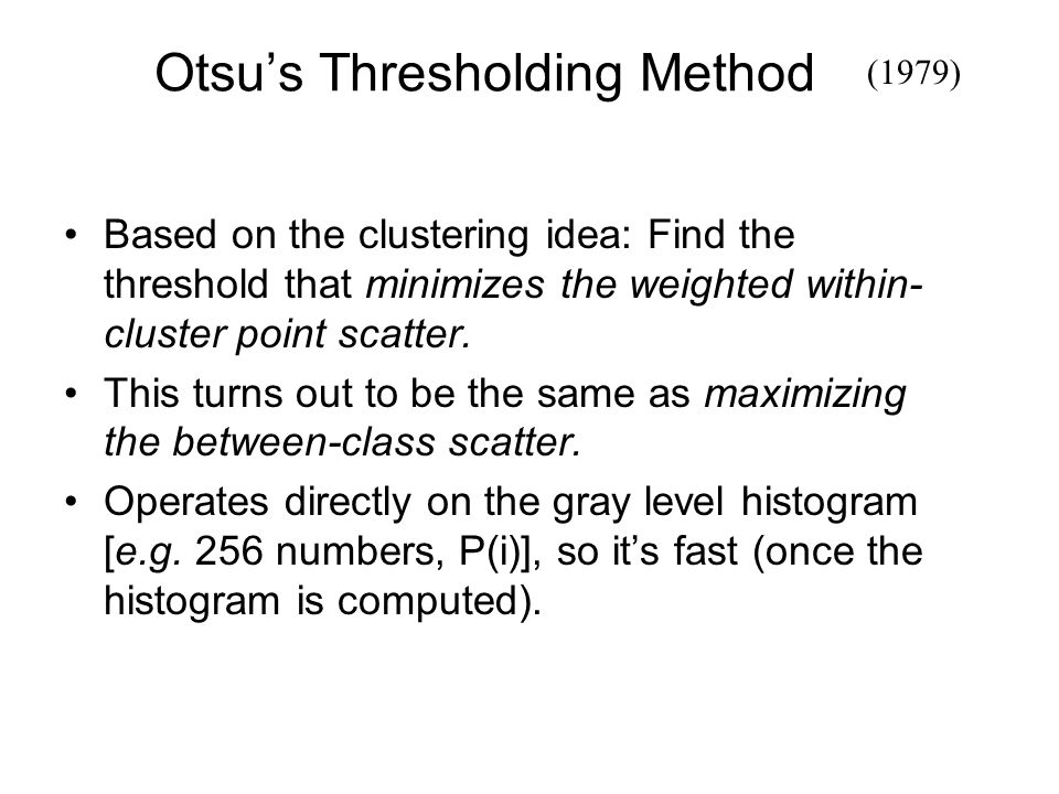 Otsu's Thresholding Method