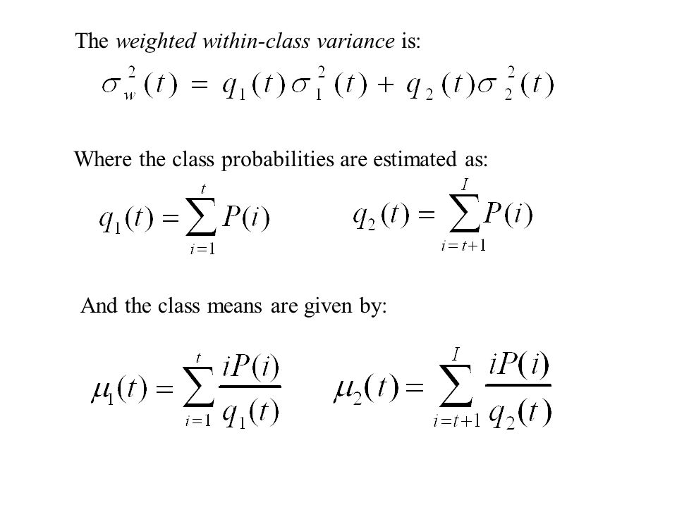 The weighted within-class variance is:
