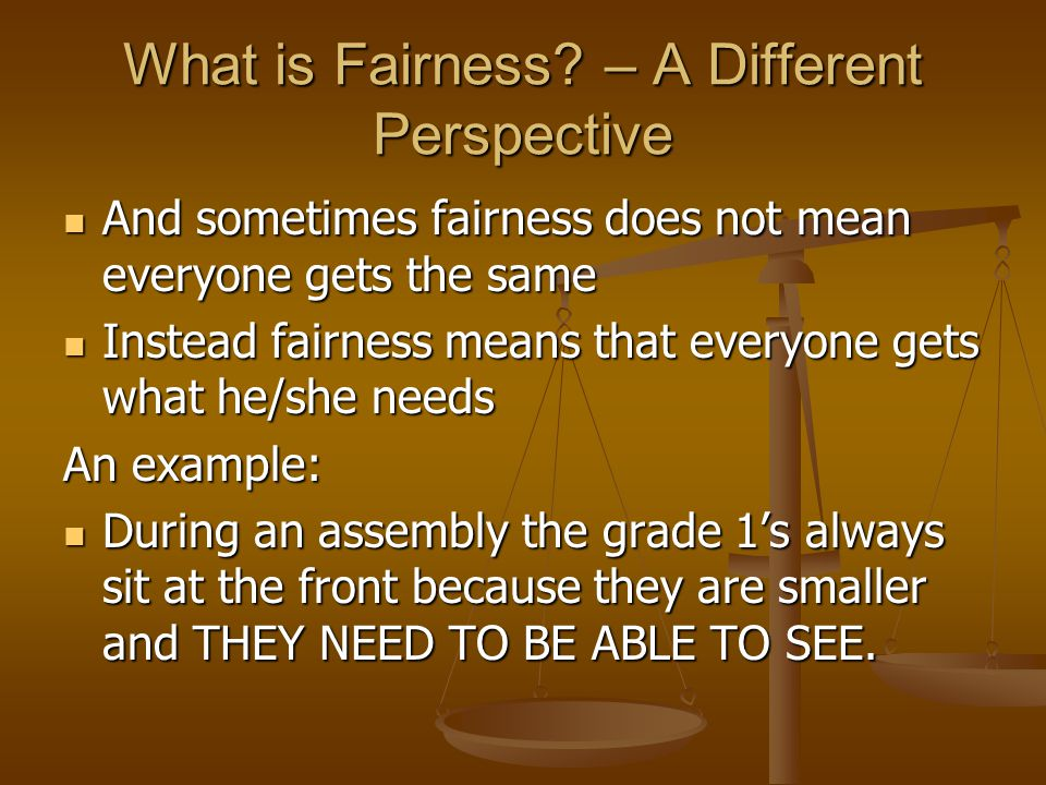 What is Fairness – A Different Perspective