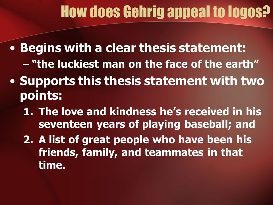 How does Gehrig appeal to logos