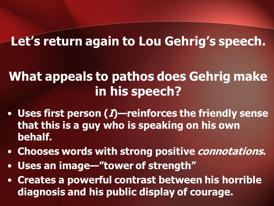 Let's return again to Lou Gehrig's speech.