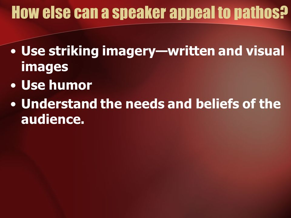 How else can a speaker appeal to pathos