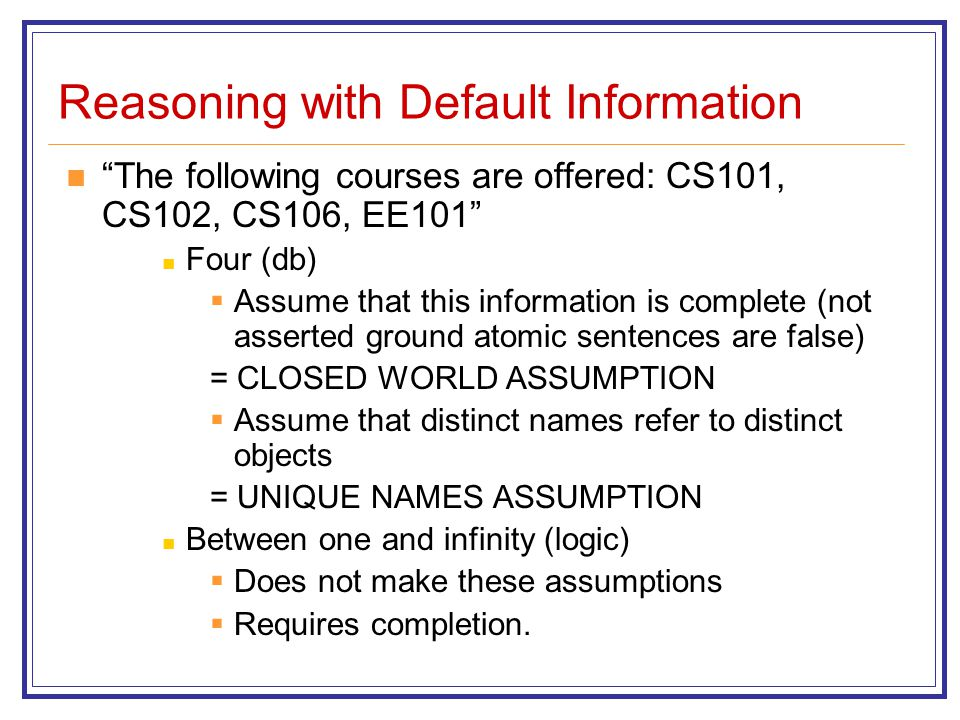 Reasoning with Default Information