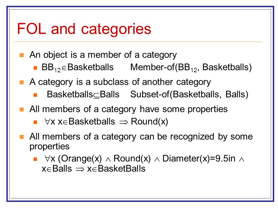 FOL and categories An object is a member of a category