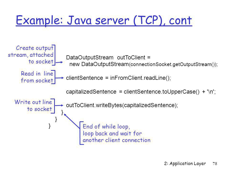 Example: Java server (TCP), cont