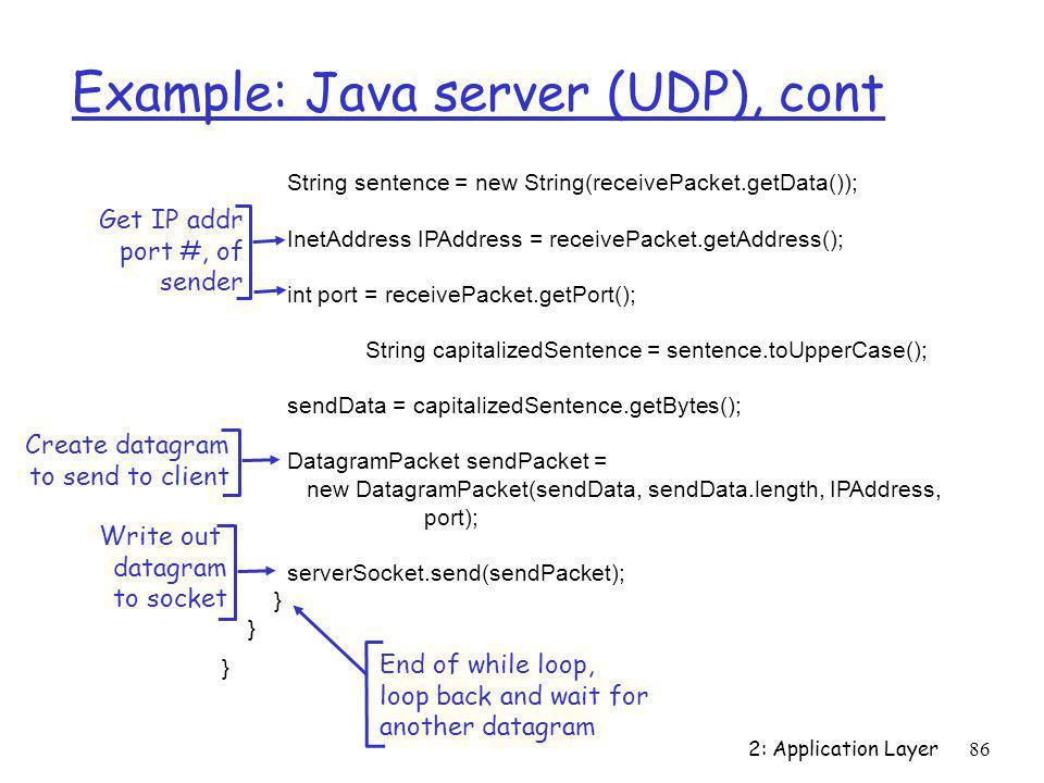 Example: Java server (UDP), cont