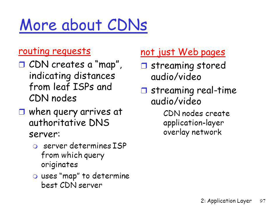 More about CDNs routing requests not just Web pages