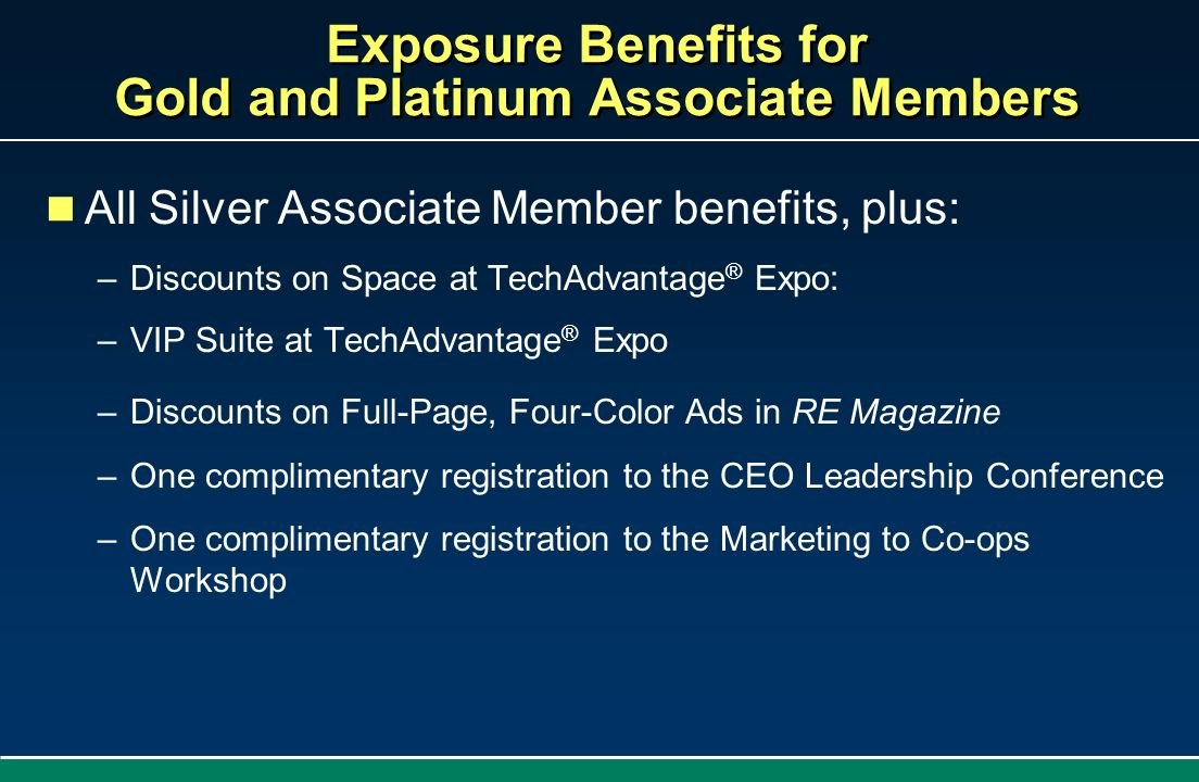 Exposure Benefits for Gold and Platinum Associate Members