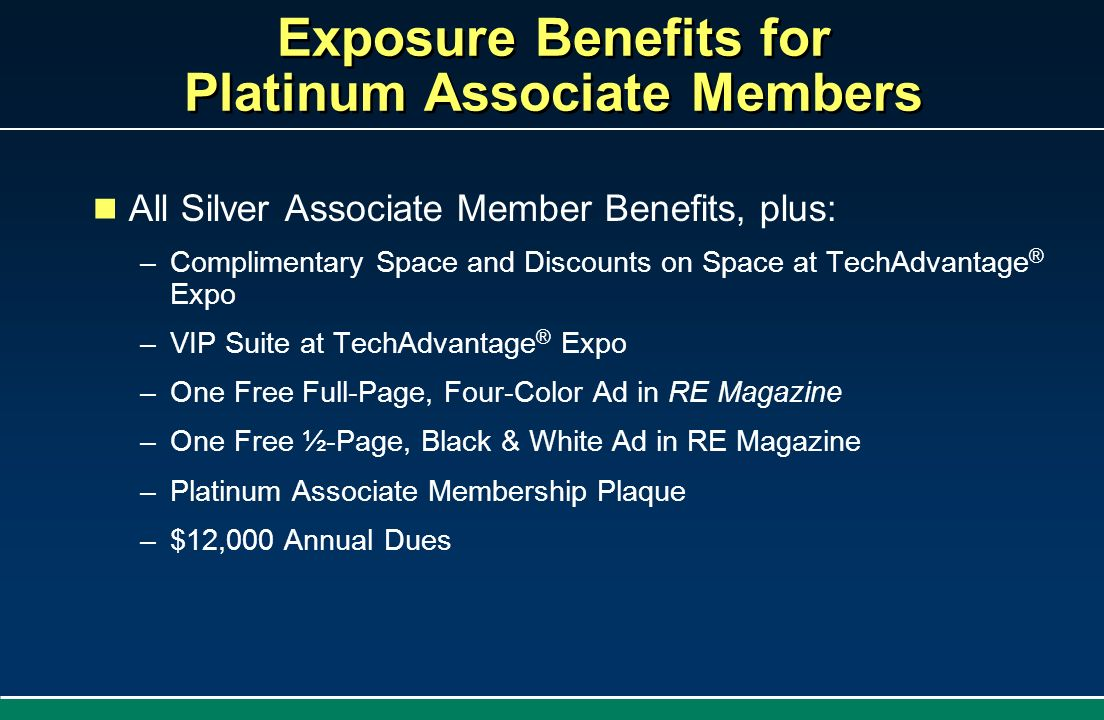 Exposure Benefits for Platinum Associate Members