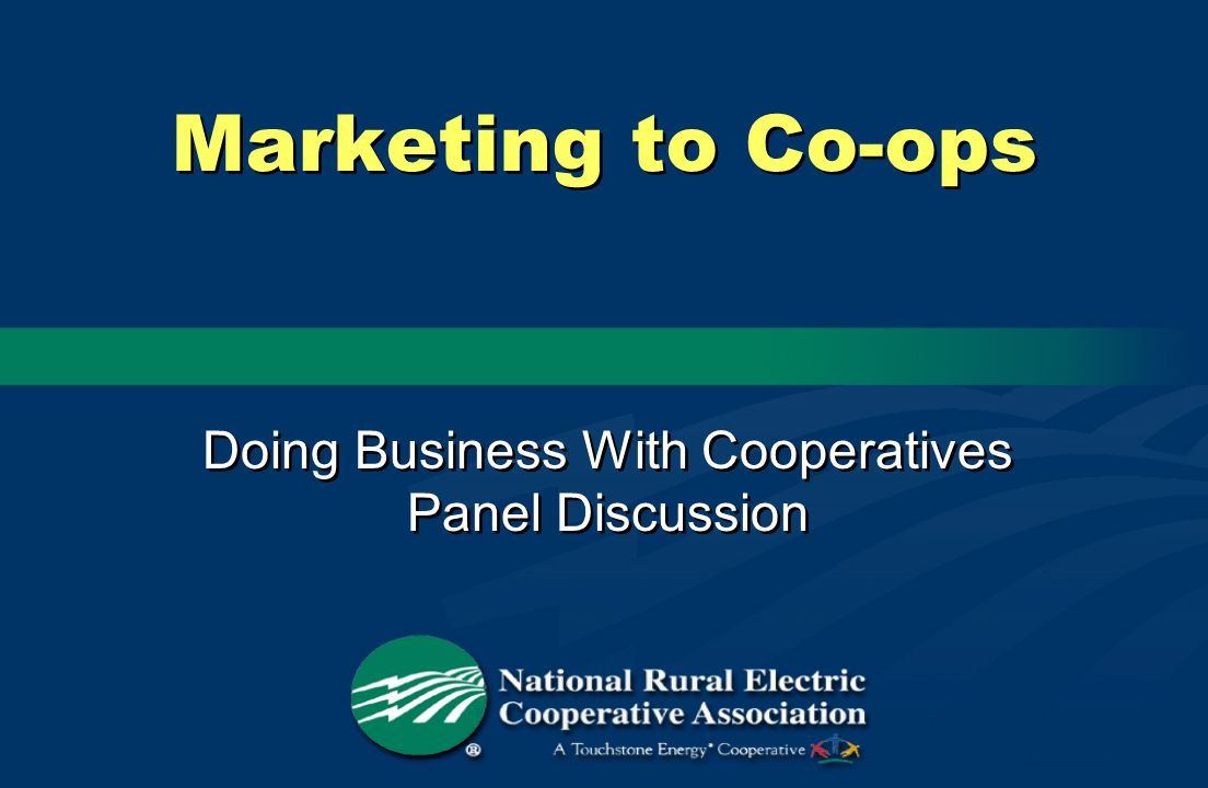 Doing Business With Cooperatives Panel Discussion