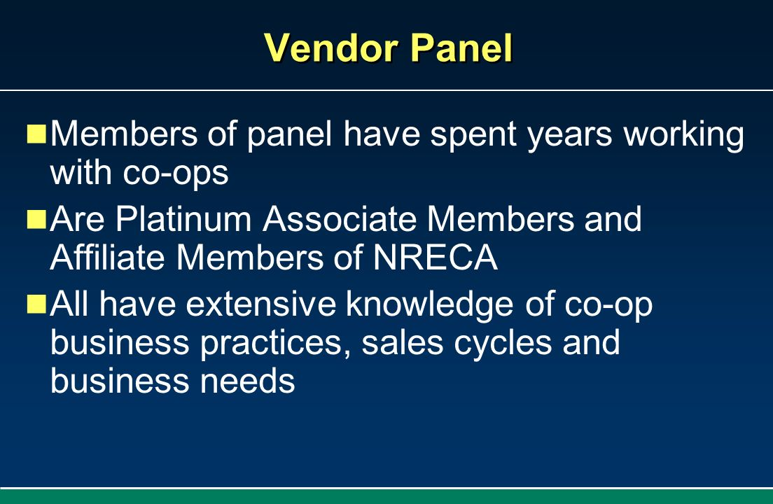 Vendor Panel Members of panel have spent years working with co-ops