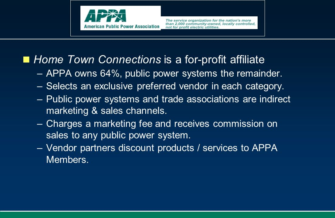 Home Town Connections is a for-profit affiliate