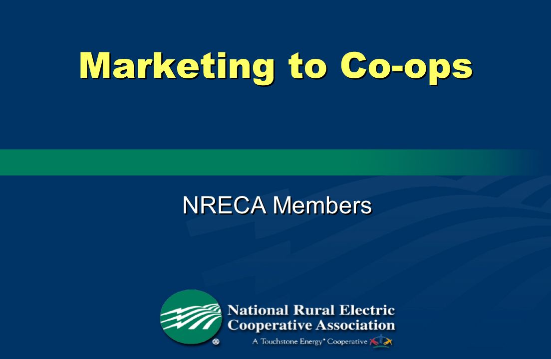 Marketing to Co-ops NRECA Members