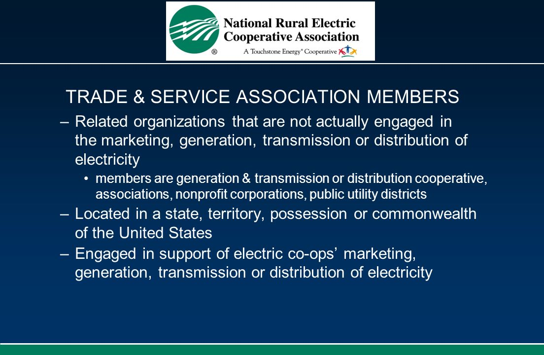 TRADE & SERVICE ASSOCIATION MEMBERS
