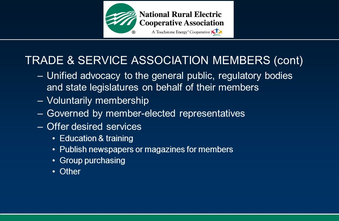 TRADE & SERVICE ASSOCIATION MEMBERS (cont)