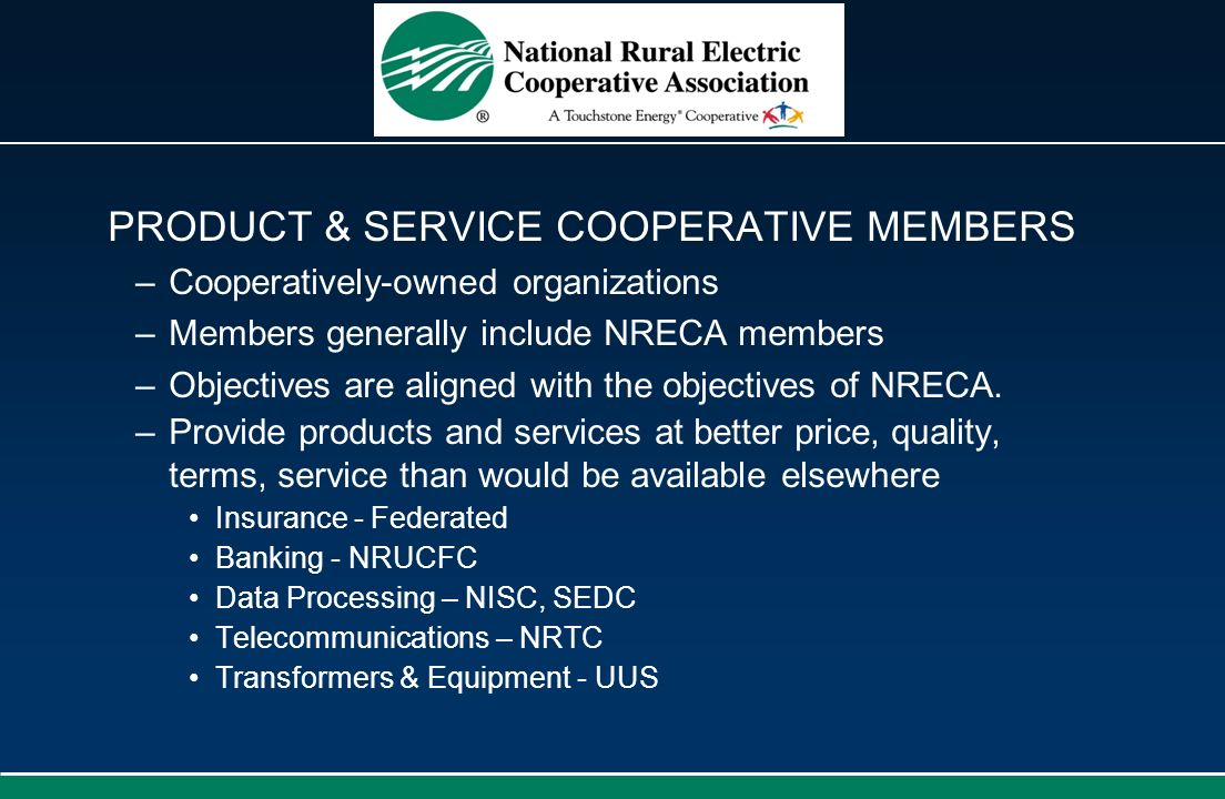 PRODUCT & SERVICE COOPERATIVE MEMBERS