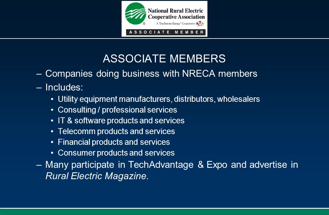 ASSOCIATE MEMBERS Companies doing business with NRECA members