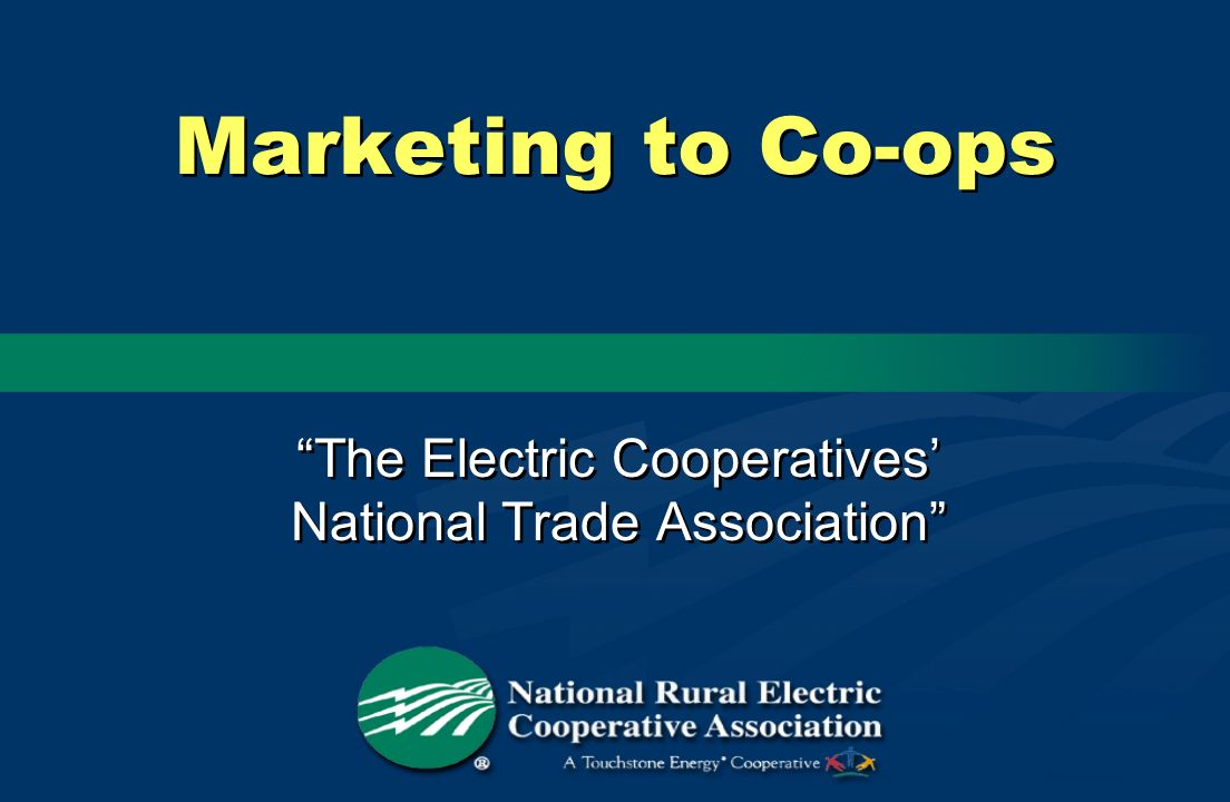 The Electric Cooperatives' National Trade Association