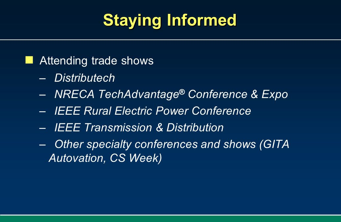 Staying Informed Attending trade shows Distributech