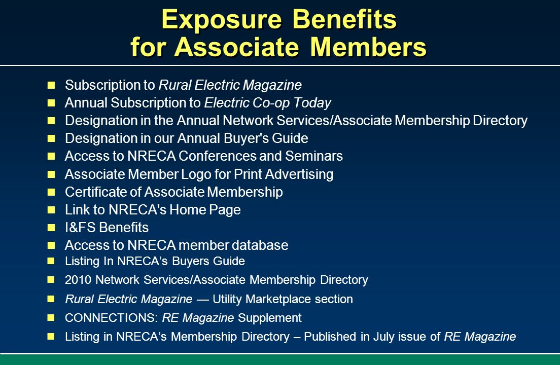 Exposure Benefits for Associate Members