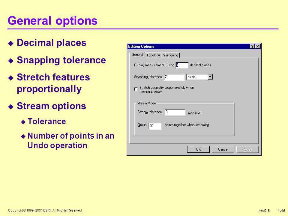 General options Decimal places Snapping tolerance