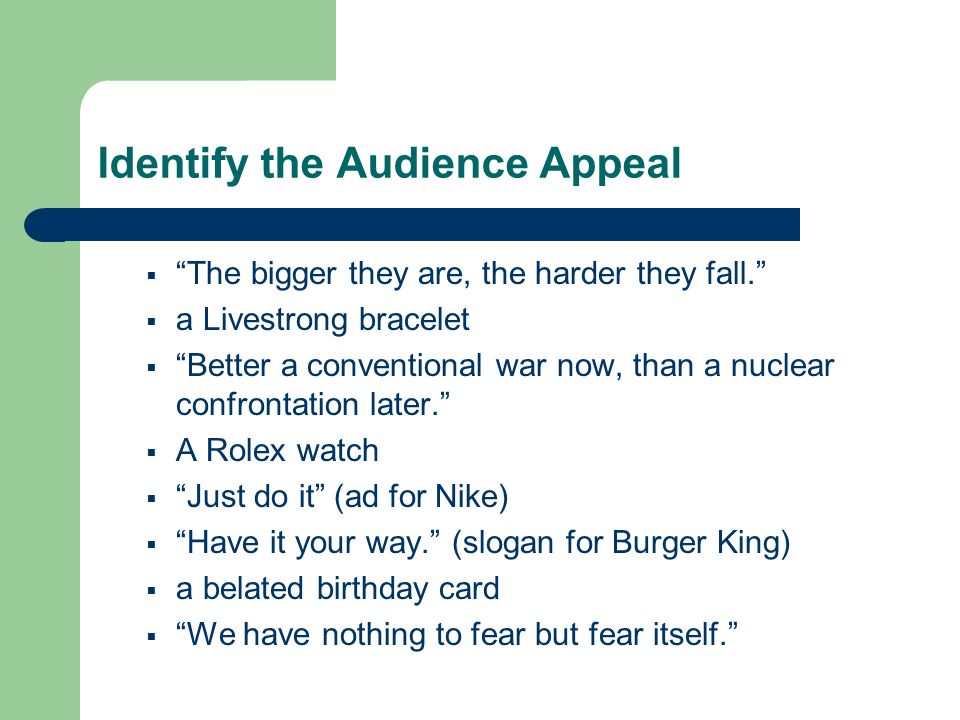 Identify the Audience Appeal
