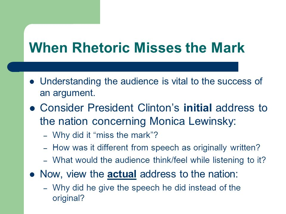 When Rhetoric Misses the Mark