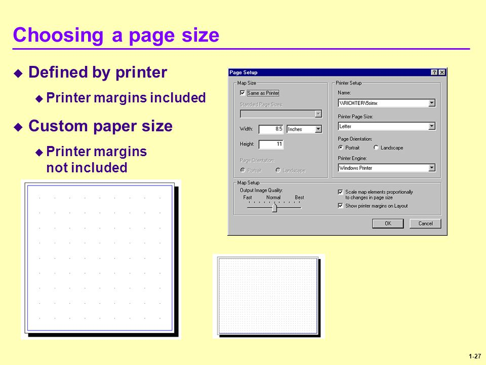 Choosing a page size Defined by printer Custom paper size