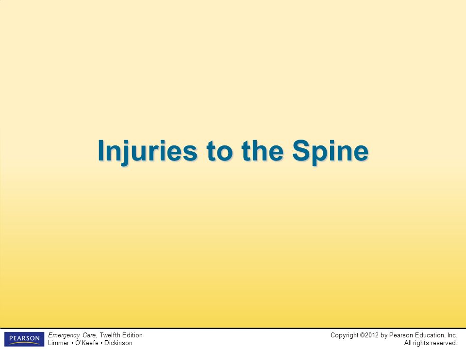 Injuries to the Spine Teaching Time: 30 minutes