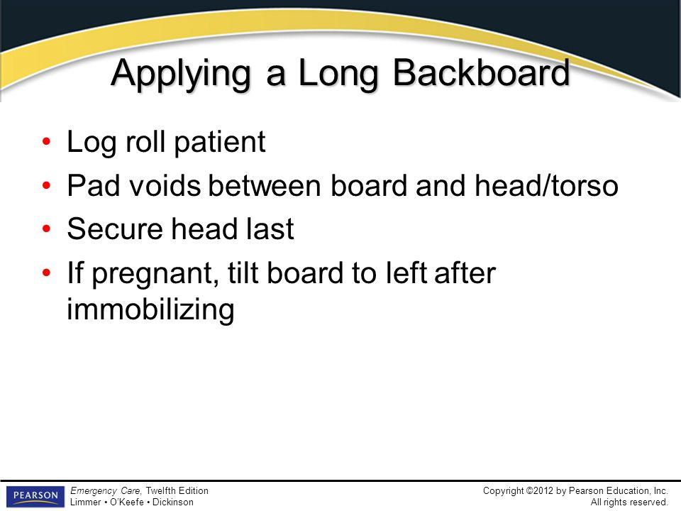 Applying a Long Backboard