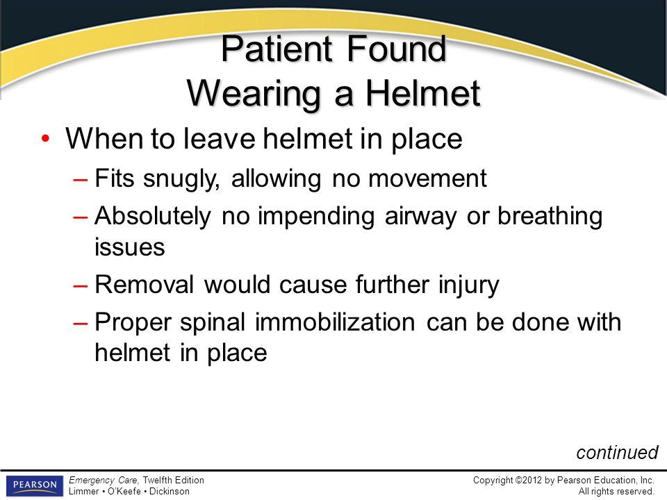Patient Found Wearing a Helmet