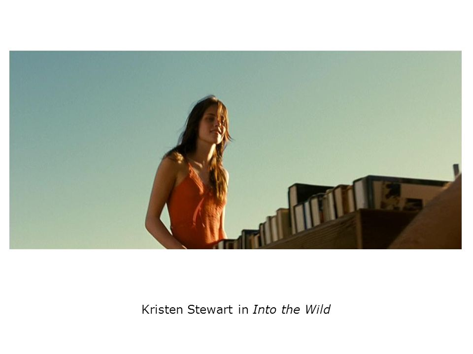 Kristen Stewart in Into the Wild