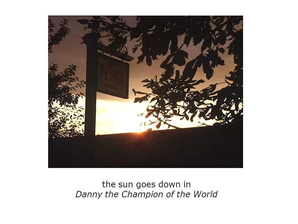 the sun goes down in Danny the Champion of the World