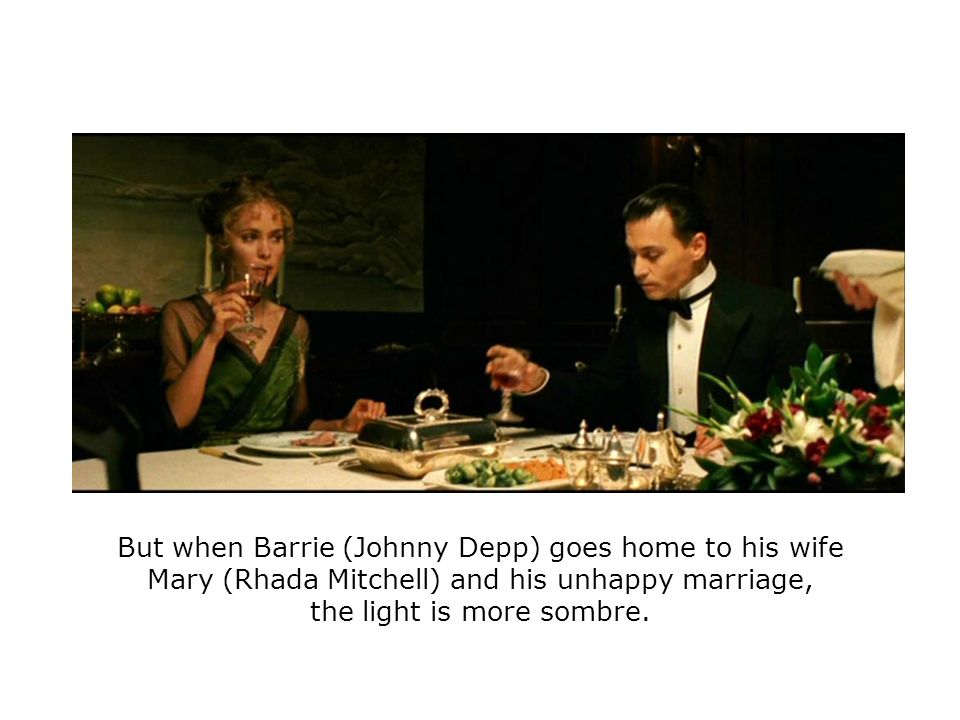 But when Barrie (Johnny Depp) goes home to his wife Mary (Rhada Mitchell) and his unhappy marriage, the light is more sombre.