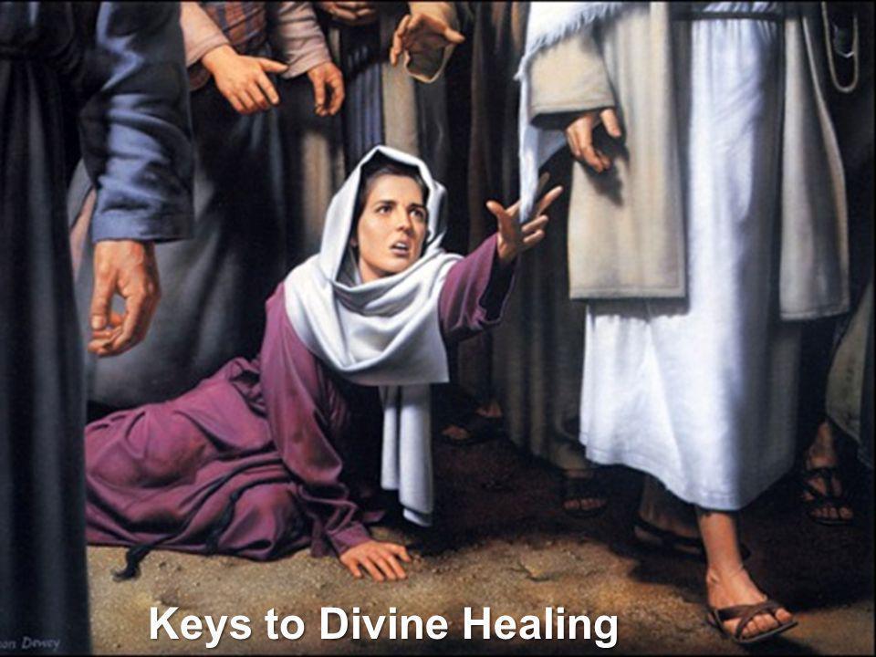 Keys to Divine Healing