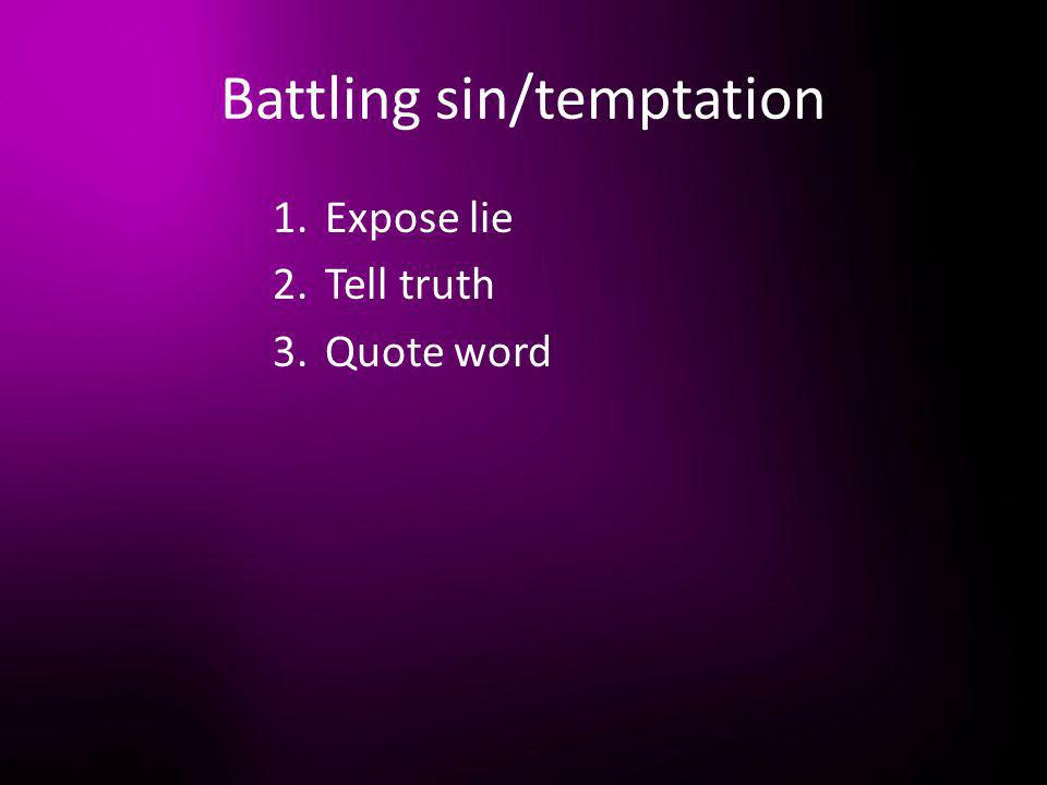 Battling sin/temptation
