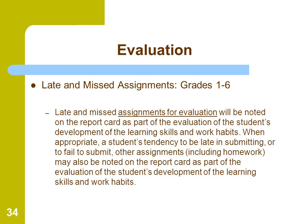 Evaluation Late and Missed Assignments: Grades 1-6