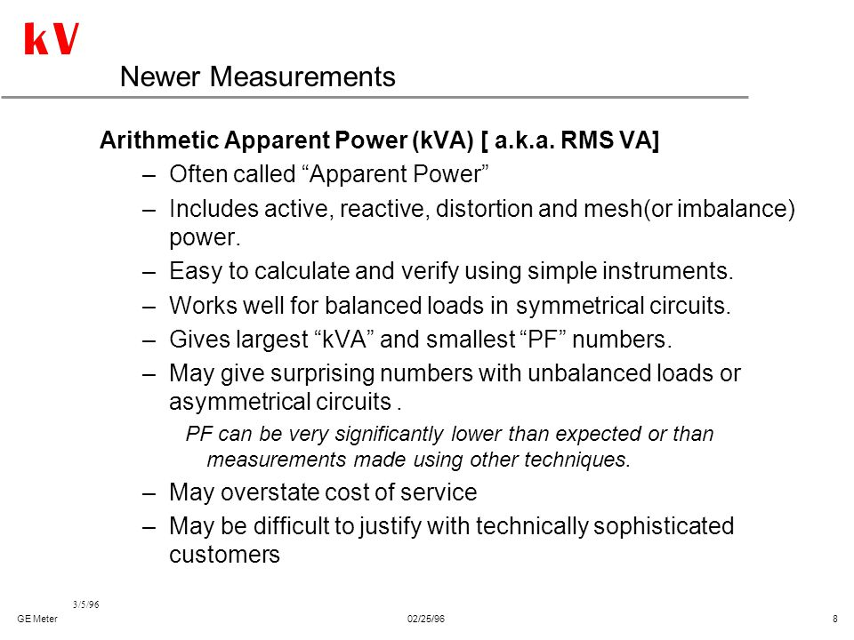 Newer Measurements Arithmetic Apparent Power (kVA) [ a.k.a. RMS VA]