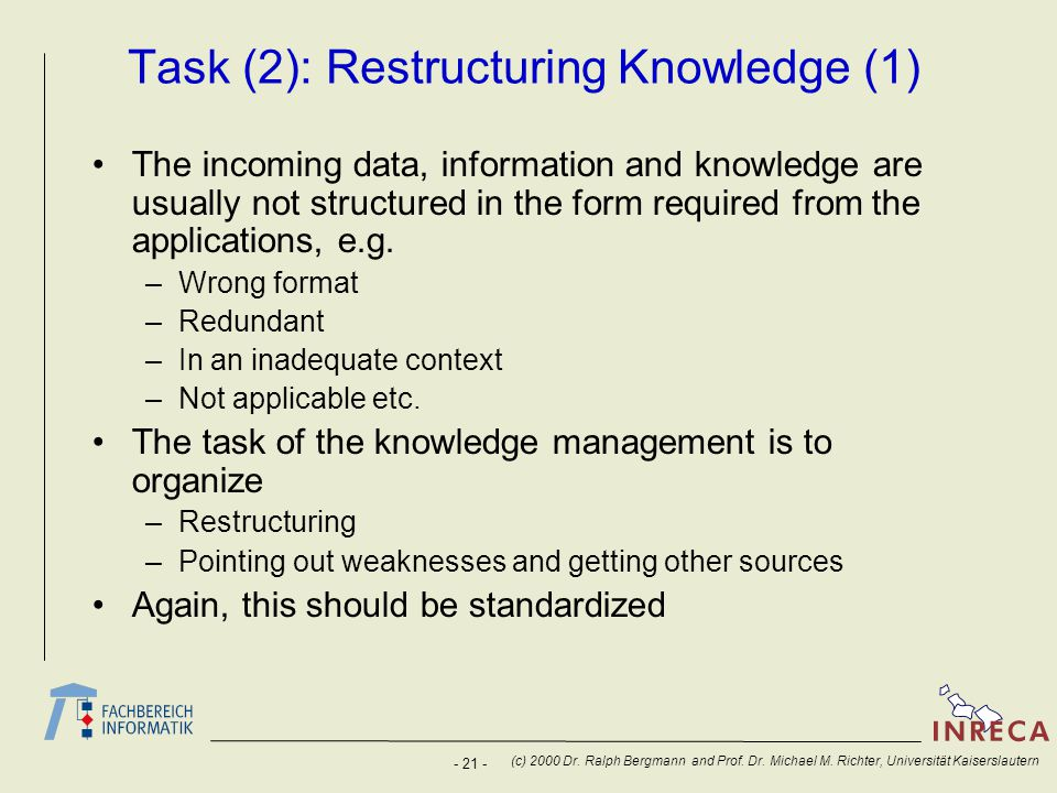 Task (2): Restructuring Knowledge (1)