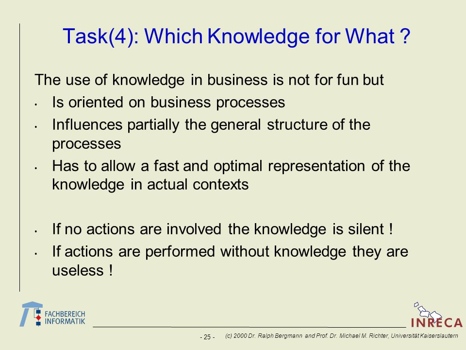 Task(4): Which Knowledge for What