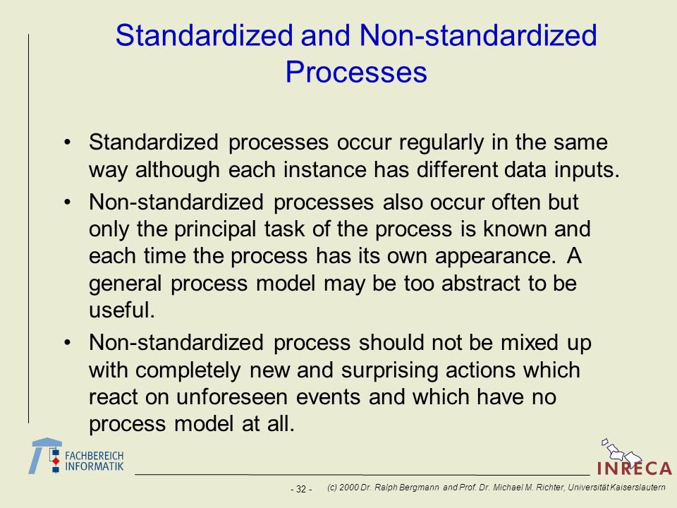 Standardized and Non-standardized Processes