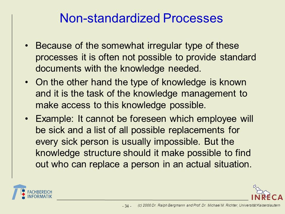 Non-standardized Processes