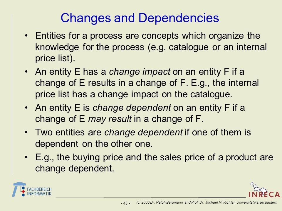Changes and Dependencies