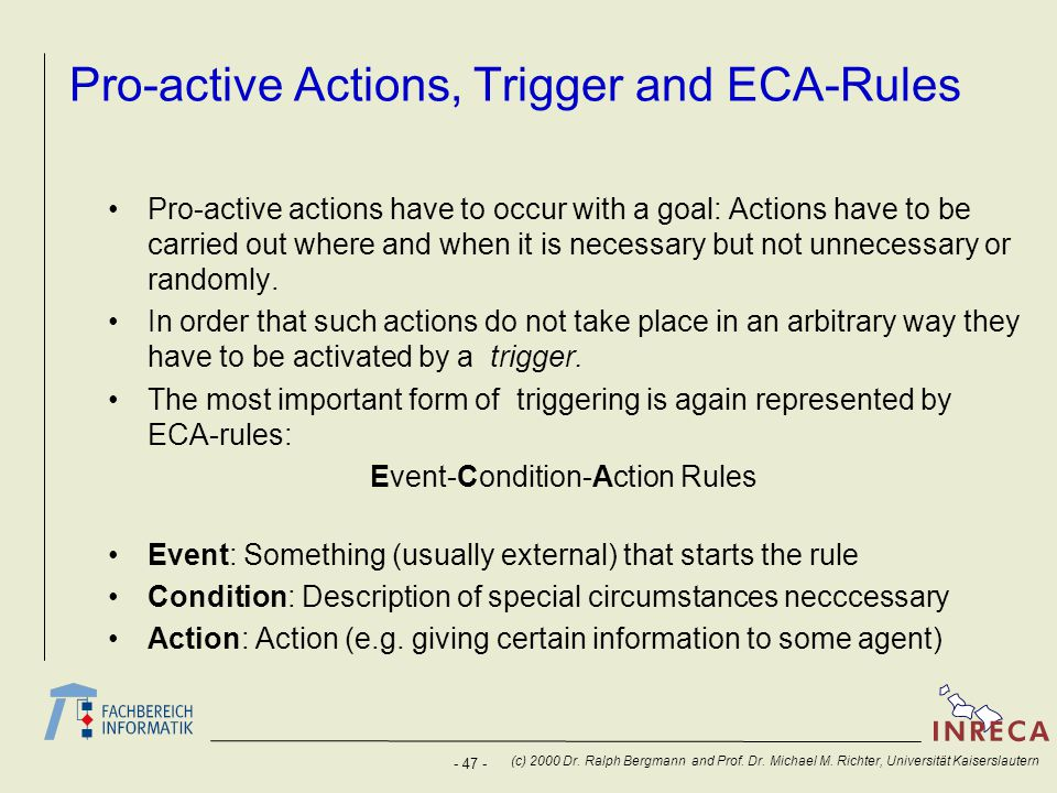 Pro-active Actions, Trigger and ECA-Rules