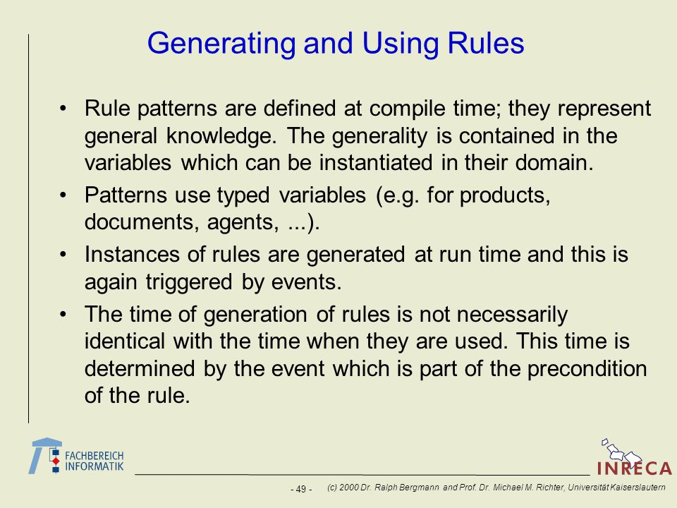 Generating and Using Rules