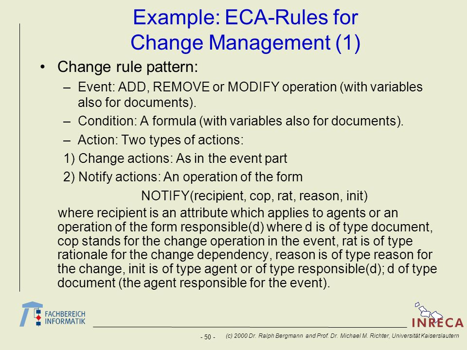 Example: ECA-Rules for Change Management (1)